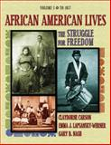 African American Lives Vol. 1 : The Struggle for Freedom, Carson, Clayborne and Nash, Gary B., 020179487X