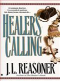 Healer's Calling, J. L. Reasoner, 0425154874