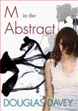M in the Abstract, Douglas Davey, 0889954879