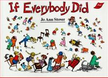 If Everybody Did, Jo Ann Stover, 0890844879