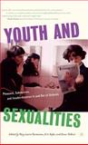 Youth and Sexualities : Pleasure, Subversion, and Insubordination in and Out of Schools, Rasmussen, Mary Louise, 1403964874