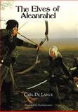 The Elves of Aleanrahel, Carl De Lance, 1477224874