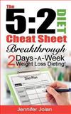 The 5:2 Diet Cheat Sheet: Breakthrough 2-Days-A-Week Weight Loss Dieting, Jennifer Jolan, 1484914872