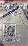Agricultural Safety, Barenklau, Keith E., 1566704871