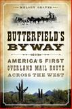 Butterfield's Byway, Melody Groves, 1626194874