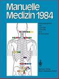 Manuelle Medizin 1984 : Erfahrungen der Internationalen Seminararbeitswoche in Fischingen/Schweiz, , 3662084872