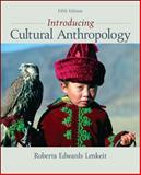 Introducing Cultural Anthropology, Lenkeit, Roberta Edwards, 0078034876