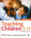 Teaching Children 3-11 : A Student's Guide, , 0857024876