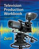 Student Workbook for Zettl's Television Production Handbook, 12th, Zettl, Herbert, 1285464877