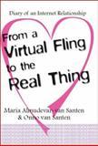 From a Virtual Fling to the Real Thing, Maria Almudevar-Van Santen and Onno Van Santen, 141200487X