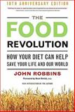 The Food Revolution 2nd Edition