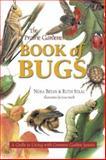 The Prairie Gardener's Book of Bugs, Nora Bryan, 1894004876