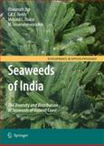 Seaweeds of India : The Diversity and Distribution of Seaweeds of Gujarat Coast, Jha, Bhavanath and Reddy, C. R. K., 9048124875