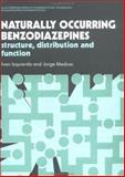 Naturally Occurring Benzodiazepines : Structure, Distribution, and Function, Ivan Izquierdo, 0130154881