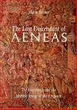 The Last Descendant of Aeneas : The Hapsburgs and the Mythic Image of the Emperor, Tanner, Marie, 0300054882