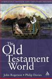 Old Testament World, Davies, Philip R. and Rogerson, John, 0567084884