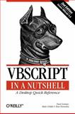 VBScript in a Nutshell, Lomax, Paul and Childs, Matt, 0596004885