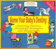 Name Your Baby's Destiny, Guy R. Gifford, 0615114881