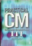 Practical CM III : Best Configuration Management Practices for the 21st Century, Lyon, David, 096612488X