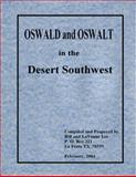 OSWALD and OSWALT in the Desert Southwest,, 0981804888
