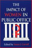 The Impact of Women in Public Office, , 0253214882