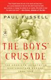 The Boys' Crusade, Paul Fussell, 0812974883
