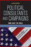 Political Consultants and Campaigns 9780813344881