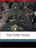 The Port Folio, Asbury Dickins and Joseph Dennie, 1149884886