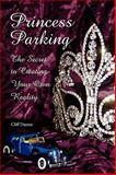 Princess Parking, Cliff Dumas, 1436364884