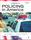 Policing in America, Larry K. Gaines, Victor E. Kappeler, 143773488X