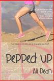 Pepped Up, Ali Dean, 1493794884