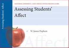 Assessing Student Affect, Mastering Assessment : A Self-Service System for Educators, Pamphlet 2, Popham, W. James, 0132734885