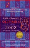 Sagittarius 2003, World Astrology Staff, 0425184889