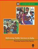 Reforming Public Services in India : Drawing Lessons from Success, World Bank of India Staff, 076193488X