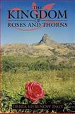 The Kingdom of Roses and Thorns, Debra Liebenow Daly, 1438954883