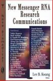 New Messenger RNA Research Communications, , 1600214886
