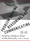 Problem Solving : Reasoning and Communicating, Baroody, Arthur J. and Coslick, Ronald T., 0023064889