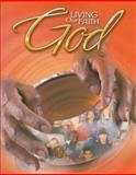 Living Our Faith God, Michael Carotta, 0159004888