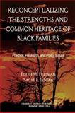 Reconceptualizing the Strengths and Common Heritage of Black Families : Practice, Research, and Policy Issues, Freeman, Edith M. and Logan, Sadye Louise, 0398074887