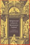 Religion and Culture in Renaissance England, , 0521034884