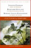 Fictions of Empire : Heart of Darkness, the Man Who Would Be King, and the Beach at Falesá, Conrad, Joseph and Kipling, Rudyard, 0618084886