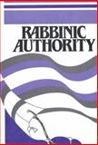 Rabbinic Authority 9780916694883