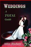 Weddings A Total Guide, Johny Bineham, 1466284889