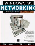 Windows 95 Networking : A Guide for the Small Office, Sandler, Corey, 1558284885