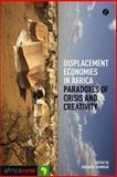 Displacement Economies in Africa, Hammar, 178032488X