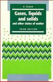 Gases, Liquids and Solids : And Other States of Matter, Tabor, David, 0521404886