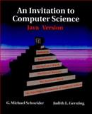 An Invitation to Computer Science : Java Version, Schneider, G. Michael and Baase, Sara, 0534374883
