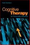 Cognitive Therapy for Personality Disorders, Davidson, Kate, 0750644885