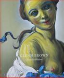 Glenn Brown, Rochelle Steiner, Michael Bracewell, David Freedberg, 0847834883