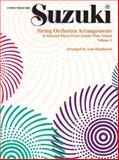 String Orchestra Arrangements to Selected Pieces from Suzuki Flute School, Vol 1, Lois Shepheard, 0874874882